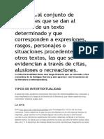 La Intertextualidad Al Conjunto de Relaciones Que Se Dan Al Interior de Un Texto Determinado y Que Corresponden a Expresiones