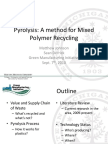 Pyrolysis of Mixed Polymers Review