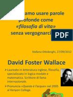 Presentazione David Foster Wallace + John Green