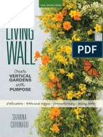 Grow a Living Wall - Create Vertical Gardens With Purpose Pollinators - Herbs and Veggies - Aromatherapy - Many More (2015)