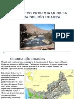DIAGNOSTICO PRELIMINAR DE LA CUENCA DEL RÍO HUAURA.pptx