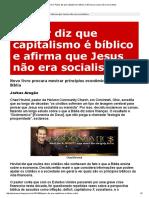 Julio Severo_ Pastor Diz Que Capitalismo é Bíblico e Afirma Que Jesus Não Era Socialista
