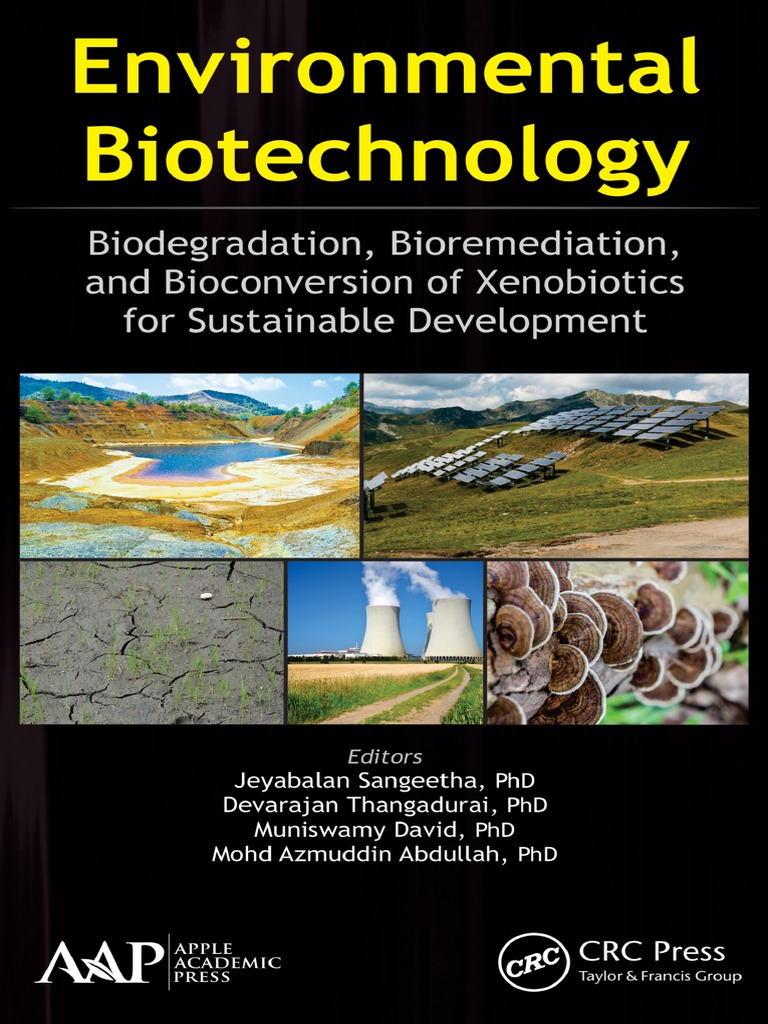 Environmental biotechnology biodegradation bioremediation and environmental biotechnology biodegradation bioremediation and bioconversion of xenobiotics for sustainable development staining operon fandeluxe Choice Image