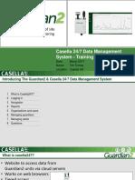 Guardian2 Casella247 Training Presentation