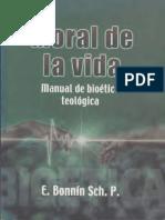Bonnin Eduardo - Moral de La Vida - Manual de Bioetica Teologica