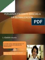 Peruanos Exitosos Gracias a La Globalizacion