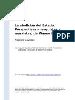 Augusto Gayubas (2012). La Abolicion Del Estado. Perspectivas Anarquistas y Marxistas, De Wayne Price