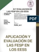 Aplicación y Evaluacion de La Fesp en Los Eess