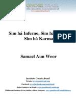 Samael Aun Weor - Sim Há Inferno, Sim Há Diabo, Sim Há Karma