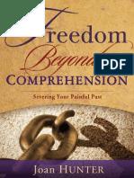 Freedom Beyond Comprehension Joan Hunter 1