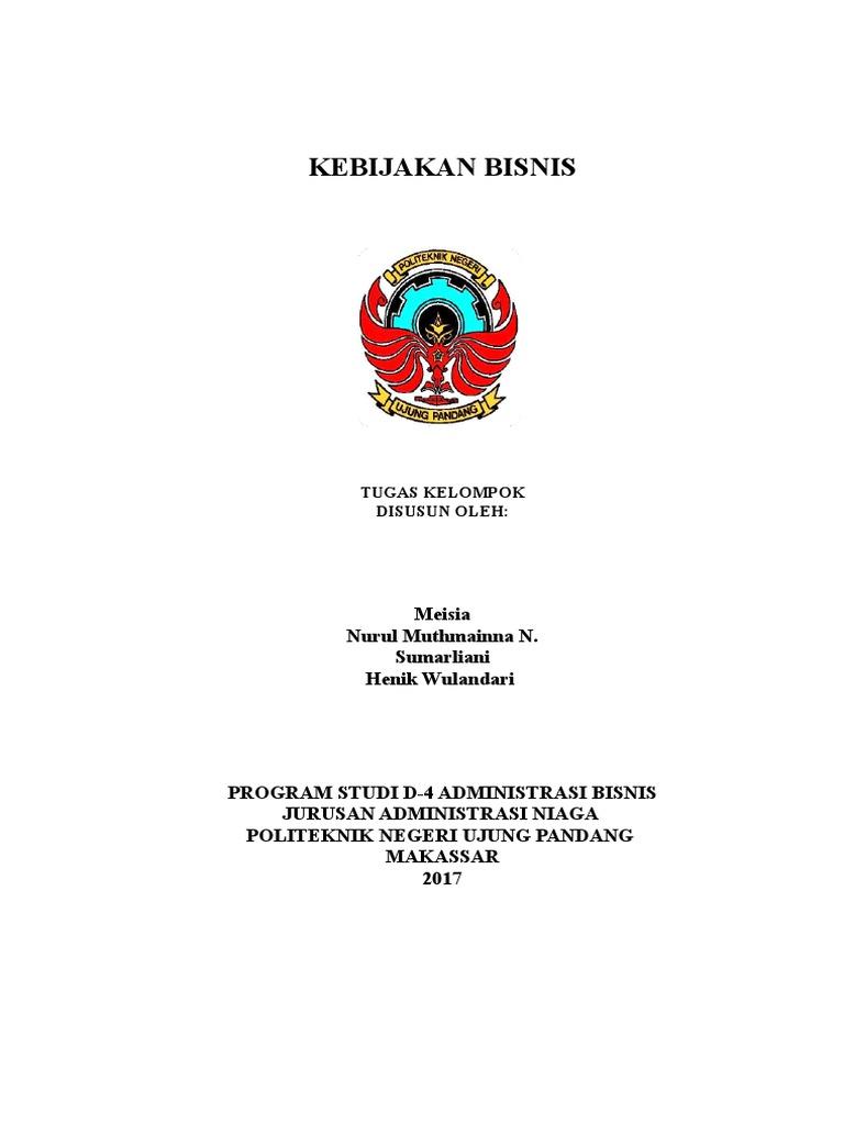 makalah kebijakan bisnis