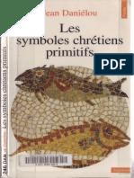 Jean Daniélou-Les Symboles Chrétiens Primitifs-Éditions Du Seuil (1961)
