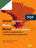 Violência e Segurança Pública Em 2023_cenários Exploratórios e Planejamento Prospectivo