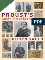 Gallo, RubÃ_n_ Proust, Marcel-Proust_s Latin Americans-Johns Hopkins University Press (2014).pdf