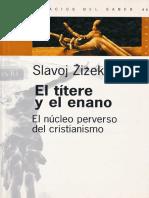 Slavoj Zizek El Titere y El Enano El Nucleo Perverso Del Cristianismo PDF