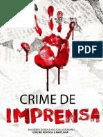Palmério Doria e Mylton Severiano - Crime de Imprensa