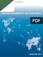Boletín Estadístico Sector Postal - i Semestre 2015