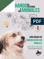 Escuchando se entiende a los animales - guía básica de comunicación con animales