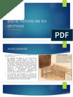 Breve Historia de Los Archivos