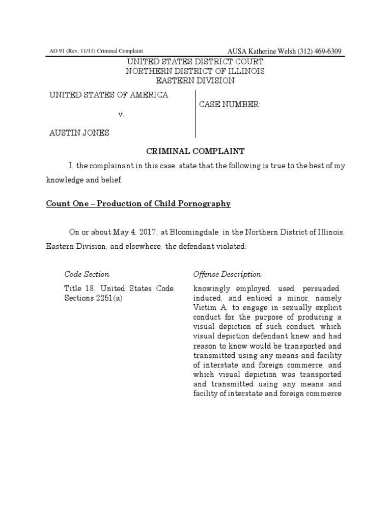 Austin Jones Child Porn Complaint WARNING: Disturbing content | Ip