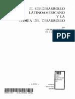 El Subdesarrollo Latinoamericano y Las Teorias de Desarrollo