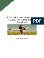 3 Ejercicios Para Romper El Hechizo de La Dependencia Emocional