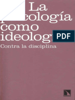 Parker, Ian (2010). La Psicología Como Ideología - Contra La Disciplina. Ed. Catarata