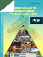 Produk Domestik Regional Bruto Kota Batu Menurut Lapangan Usaha 2011 2015