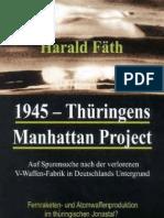 Fäth - 1945 - Thüringens Manhattan Project (real nazi atom bomb project) (2000)