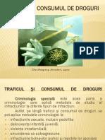 10 - Traficul Si Consumul de Droguri