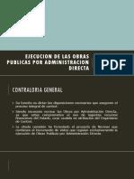 Ejecucion de Las Obras Publicas Por Administracion Directa