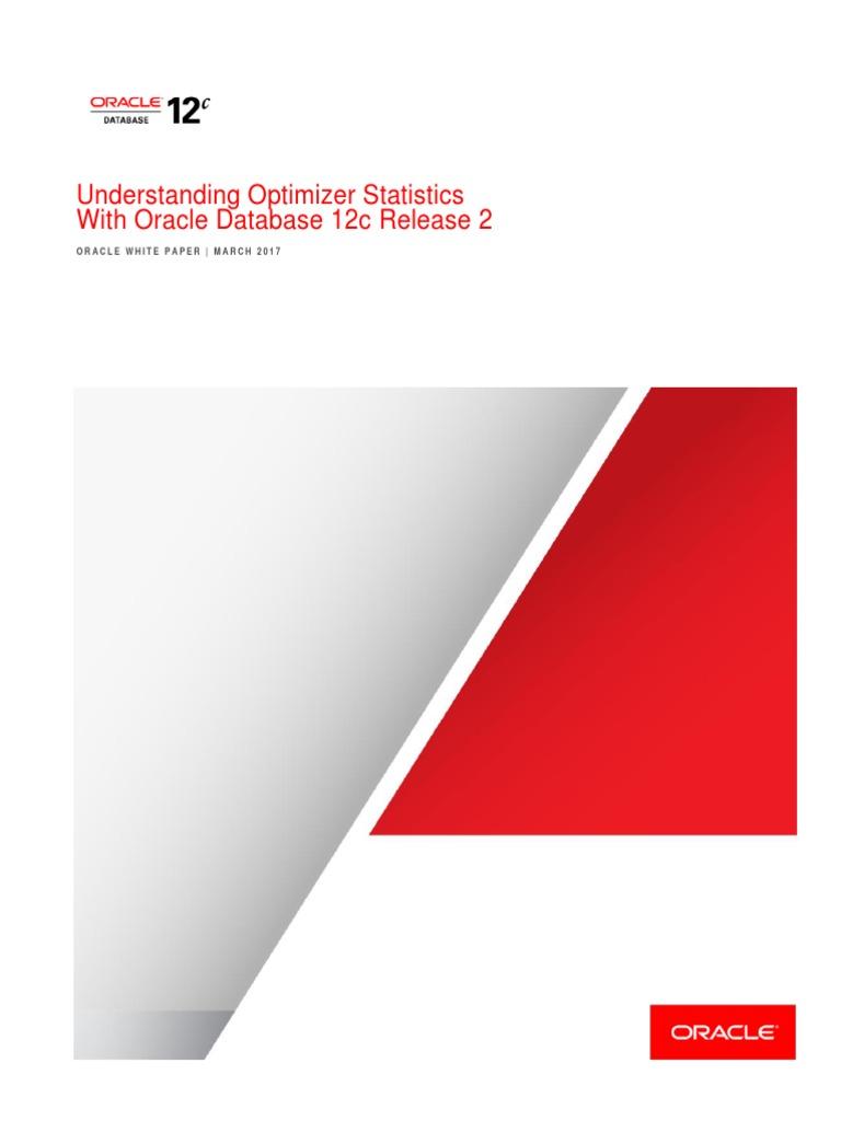 Understanding Optimizer Statistics With Oracle Database 12c