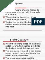 Brakes System