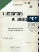 A Auto-hemoterapia Nas Dermatoses - Alberto Carlos David - 1924