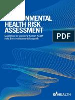 Environmental Health Risk Assessment - Guidelines for Assessing Human Health