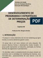 Capítulo 08 -Desenvolvimento de Programas e Estratégias de Determinação de Preços