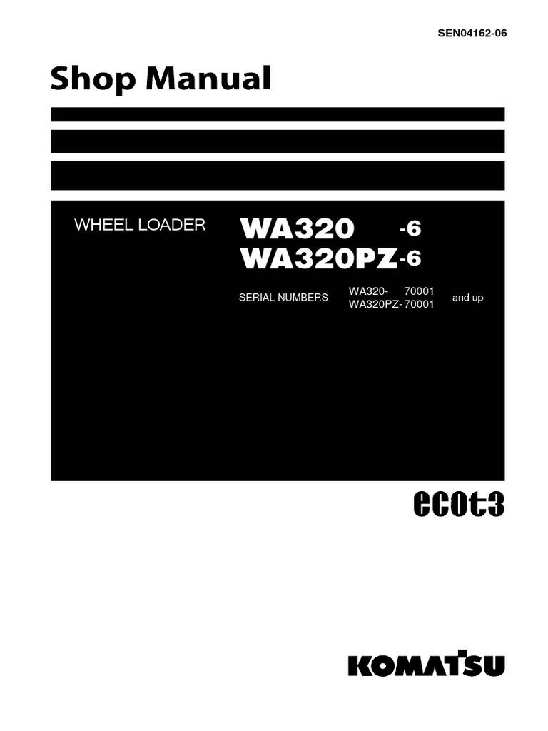 Sm Wa320 6 70001 Up Sen04162 06 Brake Valve Wa250 Komatsu Wiring Diagram