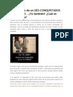 Confesiones de Un Des-conquistador IV