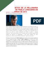 Millonaria Campaña de Pablo Longueira