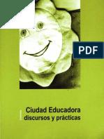 Ciudad Educadora-discursos y Practicas