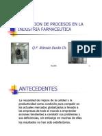 VALIDACIÓN DE PROCESOS EN LA INDUSTRIA FARMACÉUTICA Por Q.F. Rómulo Durán Ch.