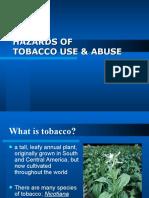HAZARDS Tobacco