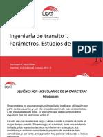 09 CAM. 2016-II. 2. Ingeniería de Tránsito I. Parámetros. Estudios de Tránsito - Copia