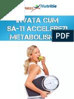 Nutritie Invata-Cum-Sa-ti-Accelerezi-Metabolismul.pdf