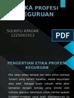 ETIKA PROFESI KEGURUAN.pptx