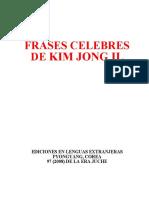 Kim Jong-il - Frases Célebres