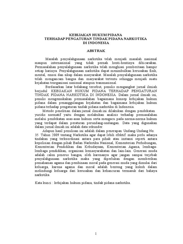 Kebijakan Hukum Pidana Terhadap Pengaturan Tindak Pidana Narkotika Di Indonesia