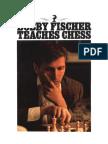 Bobby Fischer, Stuart Margulies, Don Mosenfelder-Bobby Fischer Teaches Chess-Bantam (1982).pdf