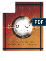 Donald Tyson - Soul Flight - Astral Projection and the Magical Universe