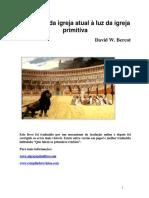 Que Falem os Primeiros Cristãos - David W. Bercot.pdf